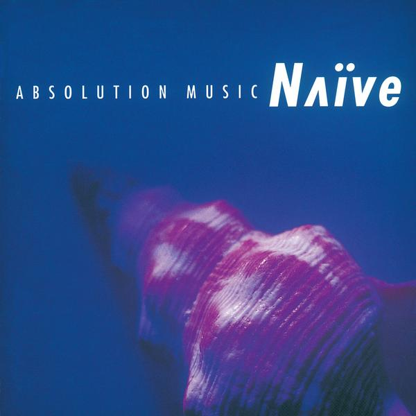 Naive: Absolution Music