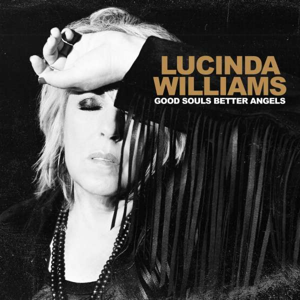 Lucinda Williams: Good Souls Better Angels (Dbl)