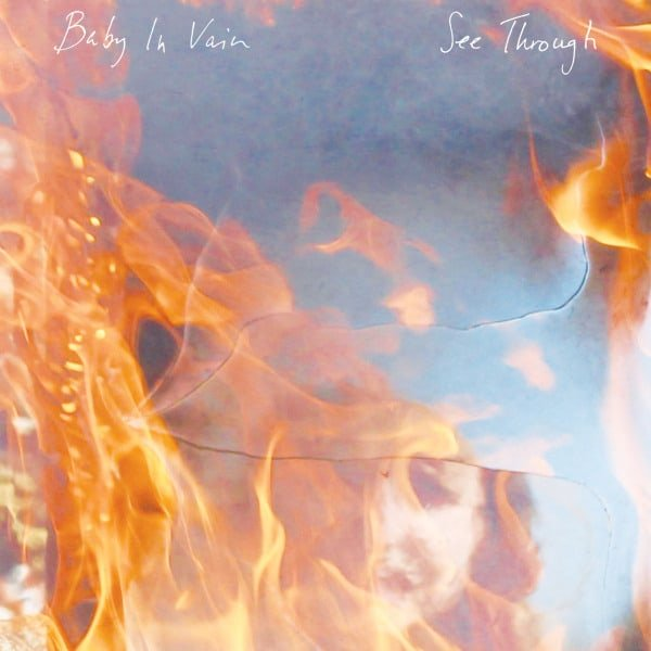 Baby In Vain: See Through (LP)