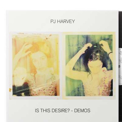 PJ Harvey: Is This Desire?  -  Demos (LP)
