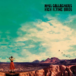 Noel Gallaghers High Flying Birds: Who Built The Moon